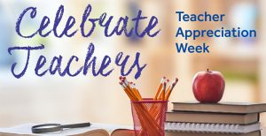 Students honor Teacher Appreciation Week
