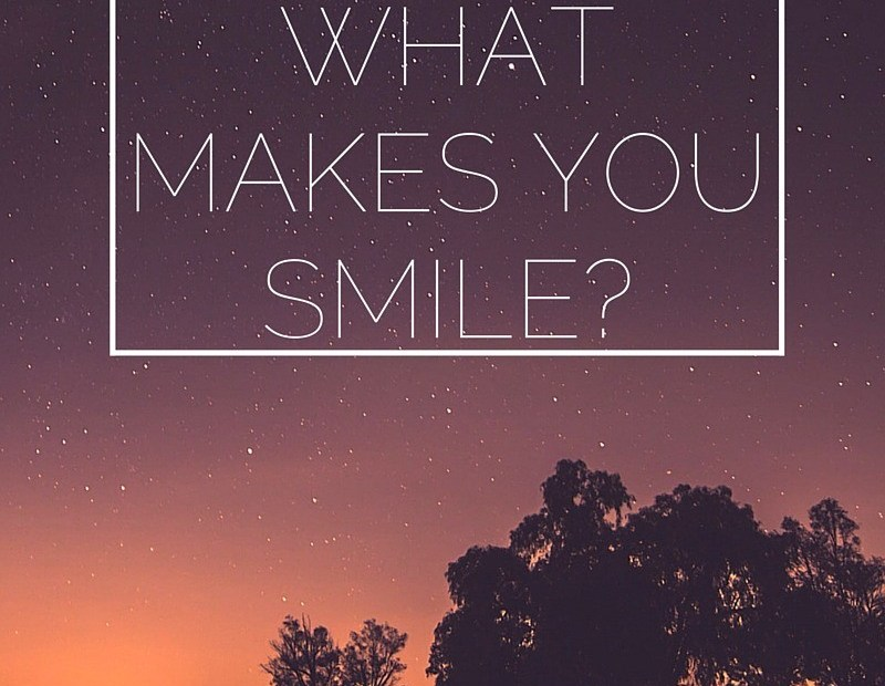 A Few Reasons to Smile